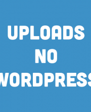 Uploads no Wordpress